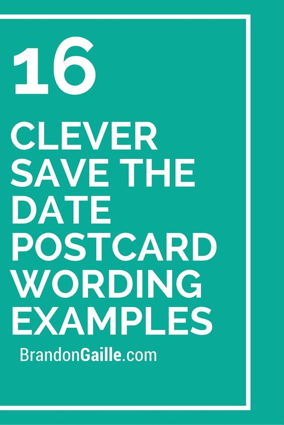 16 Clever Save the Date Postcard Wording Examples – Destination Wedding Save the Date Wording Examples