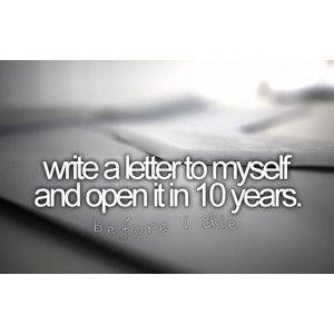 escrever uma carta para mim própria e abrir 10 anos depois