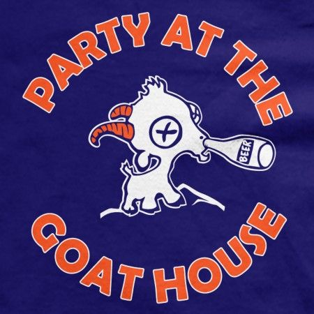 Fans of Blue Mountain State, this one was made with your party potential in mind.  Our Party at the Goat House t-shirt is one that even Thad Castle would be proud to show off, and it's perfect for wearing at frat parties, pub crawls or any liquor-fueled event... Go Goats! #BMS #bluemountainstate #gogoats