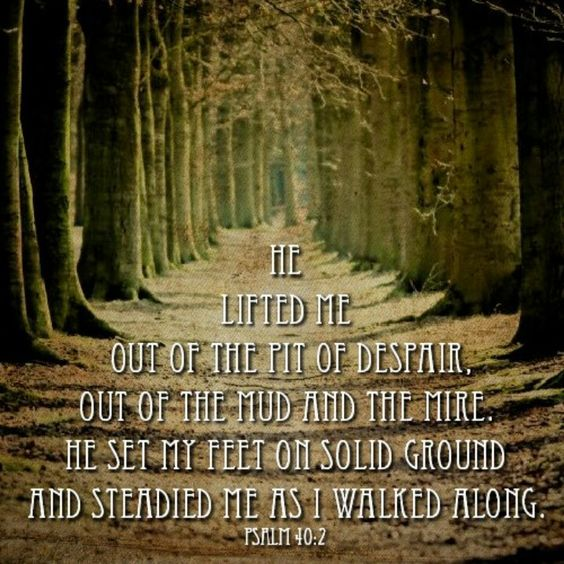 """Despair Quotes: """"He Lifted Me Out Of The Pit Of Despair, Out Of The Mud"""
