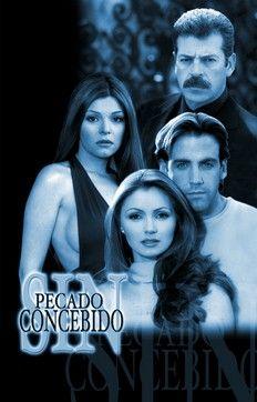 Sin pecado concebido (2001) http://en.wikipedia.org/wiki/Sin_pecado_concebido