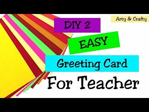 Diy Teacher S Day Card Handmade Teachers Day Card Making Ideas By Arty Crafty Youtube Teachers Day Card Teachers Diy Greeting Cards For Teachers