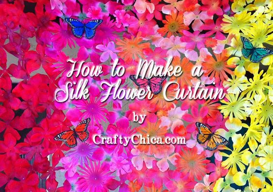 Diary of a Crafty Chica: HOW TO: Make a Silk Flower Curtain!