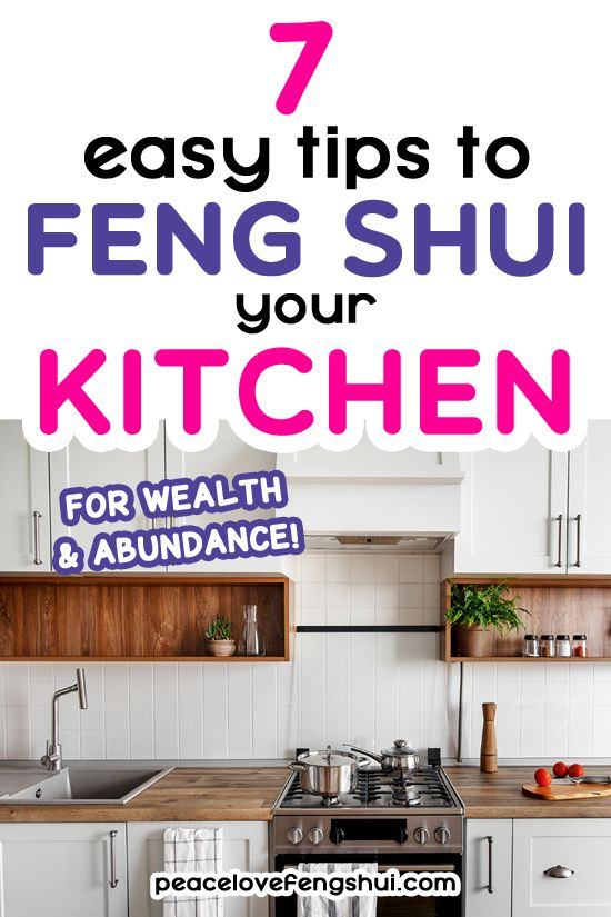 7 Feng Shui Kitchen Tips For Creating A Healthy Wealthy Home In