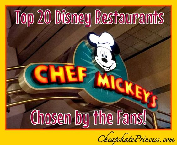 Best places to eat at Disney World! The Top 20 restaurants ranked by CheapskatePrincess.com