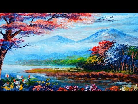 Basic Acrylic Landscape Painting Lesson River With Colorful Flowers Trees Art Tips Beginn Painting Fine Art Painting Techniques Landscape Paintings Acrylic