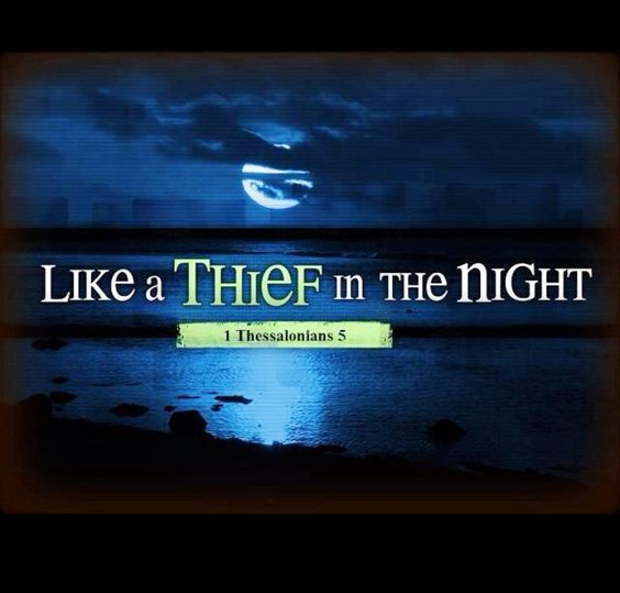 Image result for thief in the night bible