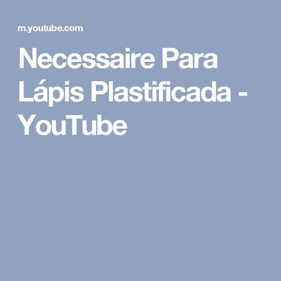 Necessaire Para Lápis Plastificada - YouTube