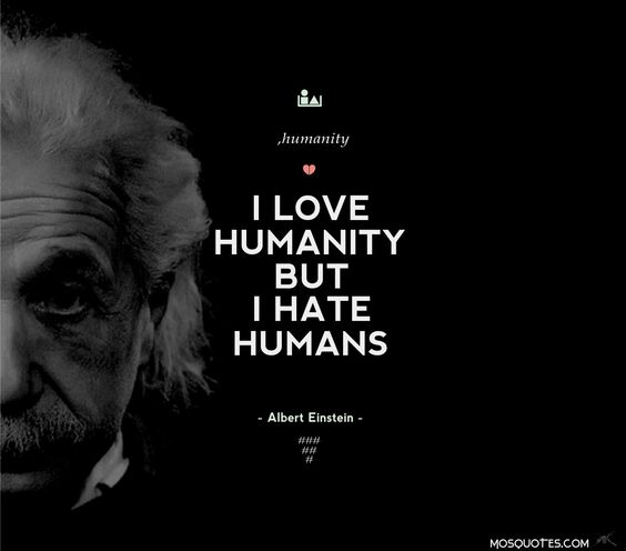 humanity and love Compassion quotes from brainyquote, an extensive collection of quotations by famous authors, celebrities, and newsmakers the purpose of human life is to serve, and to show compassion and the will to help others - albert schweitzer  love, humanity, survive, without, cannot.