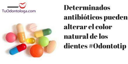 Algunos antibióticos pueden alterar el color natural de los dientes #Odontotip