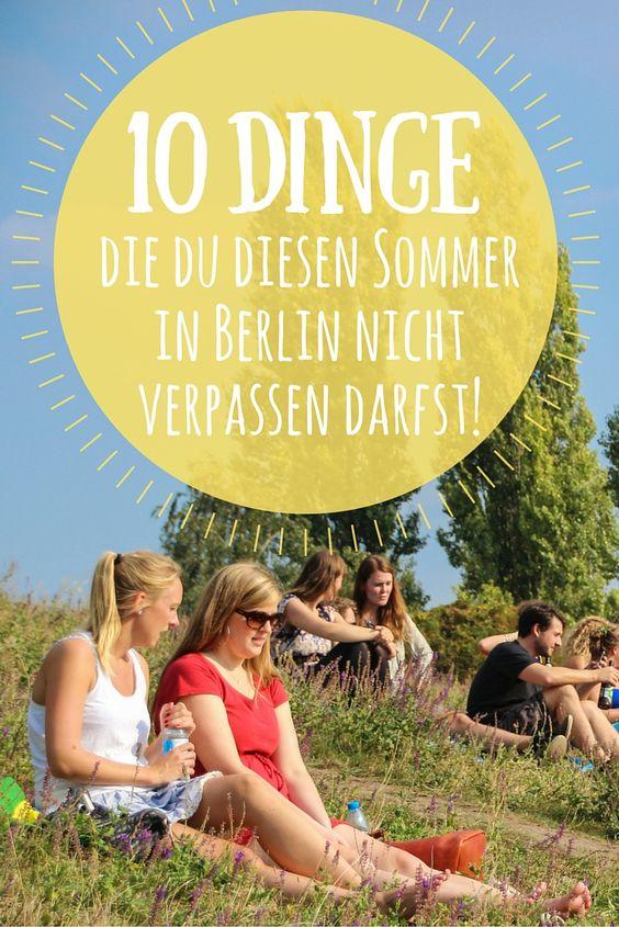 10 Dinge, die du diesen Sommer in Berlin nicht verpassen darfst! Beach Bars, Flohmärkte, Klettergarten, Mauerpark, Pfaueninsel und noch viel mehr Tipps für den Sommer in Berlin.