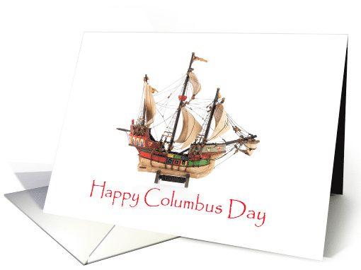 Columbus Day Three Ships Sailing Card Happy Columbus Day Day Columbus Day