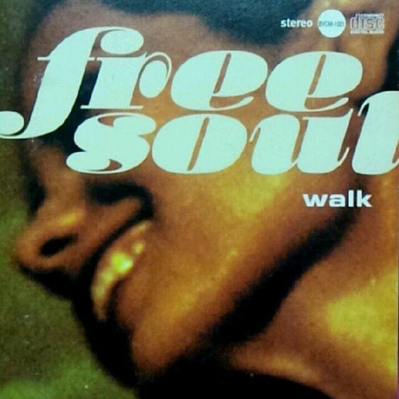 Free soul  Walk