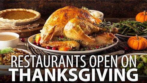 Restaurants Open On Thanksgiving 2020 In 2020 Thanksgiving Recipes Thanksgiving Dinner Preparing Thanksgiving Dinner