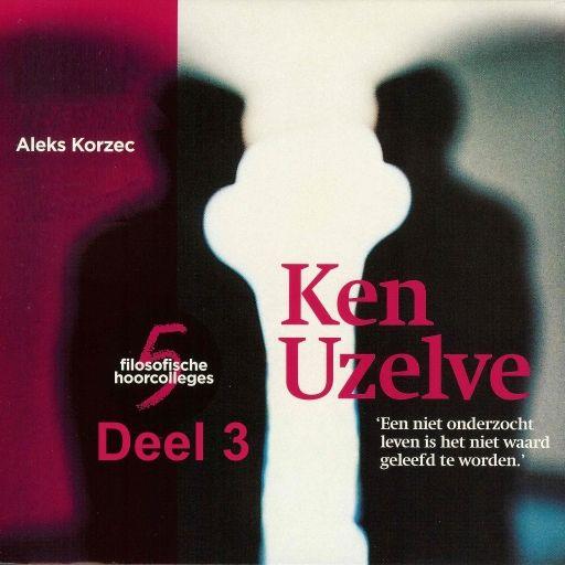 Ken Uzelve - deel 3: Ken uzelf, vraag het een ander | René Gude: Deel 3 uit een serie met 5 belangrijke deskundigen op het gebied van…