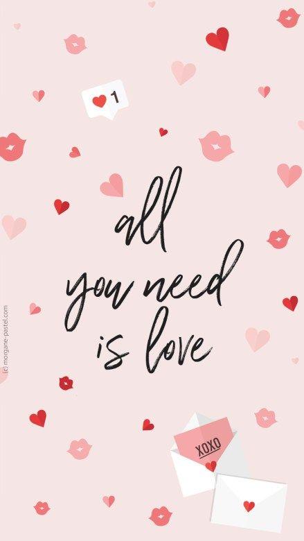 Fond D Ecran All You Need Is Love Fevrier 2018 Fond D Ecran Saint Valentin Fond Ecran Gratuit Et Fond D Ecran Telephone