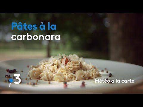 Recette Meteo A La Carte Youtube Recette Pates Carbonara