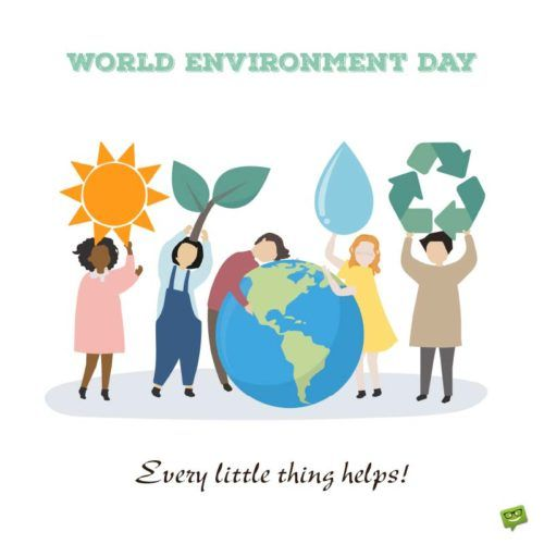 All About Our Home World Environment Day Environment Day Quotes
