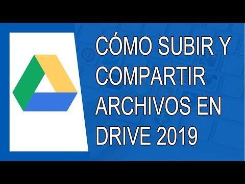 Cómo Subir Y Compartir Archivos En Google Drive 2019 Youtube Keyword Planner Google News Google Blog