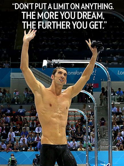 """Friday Swimspiration! """"Don't put a limit on anything. The more you dream, the further you get."""" – Swimming sensation – and the most decorated Olympian of all time – Michael Phelps, to the U.K.'s Daily Mail"""