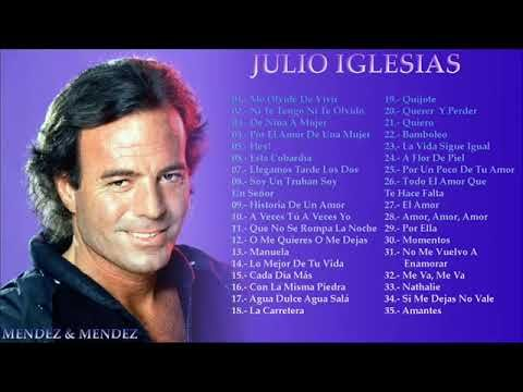 35 Grandes Exitos De Julio Iglesias Youtube Julio Iglesias Musica