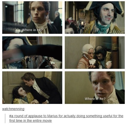 lol... so true. THis was one of the first times I liked him the first time I watched this movie. I think it is my favorite scene with Marius.