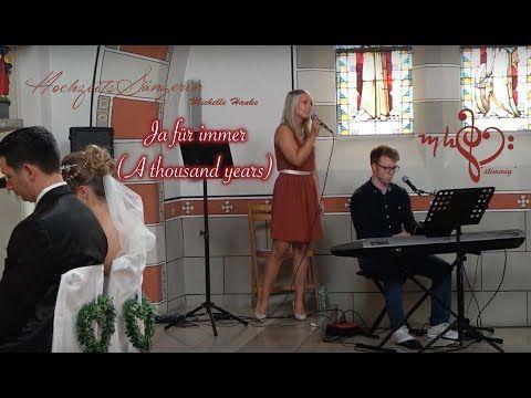 Ja Fur Immer A Thousand Years Cover Deutsche Hochzeitsversion Hochzeitssangerin Michelle Hanke Youtube
