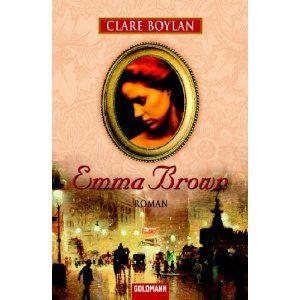 Emma Brown. Clare Boylan (Autor), Ilse Bezzenberger (Autor), Charlotte Brontë (Autor)