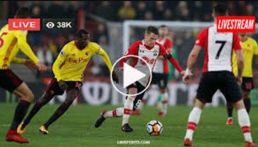 Live Southampton Vs Watford 2019 Score Watch Online Tv Channel Sou Vs Wat Watford Live Football Match Southampton