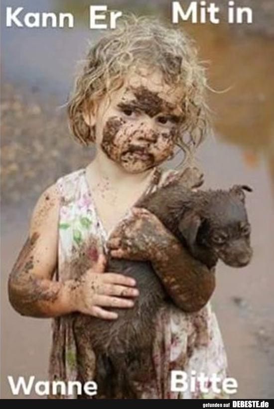 Kann Er Mit In Wanne Bitte Susseste Haustiere Hunde Und Kinder