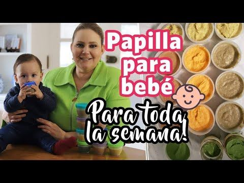 Cómo Hacer Papillas Para Bebé 6 8 Y 12 Meses Las Recetas De Laura Recetas De Comida Para Bebés Comida Para Bebés De 8 Meses Papillas Para Bebes