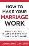 Free Kindle Book -  [Health & Fitness & Dieting][Free] How to Make Your Marriage Work: Simple Steps to Falling in Love with Your Spouse Again Check more at http://www.free-kindle-books-4u.com/health-fitness-dietingfree-how-to-make-your-marriage-work-simple-steps-to-falling-in-love-with-your-spouse-again/