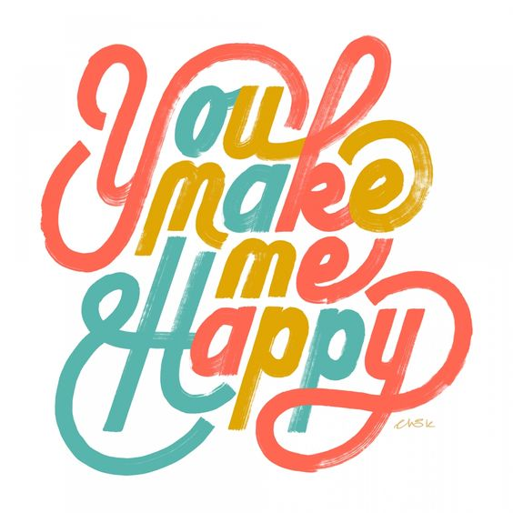 You make me happy by Friends of Type #typography #design #quote