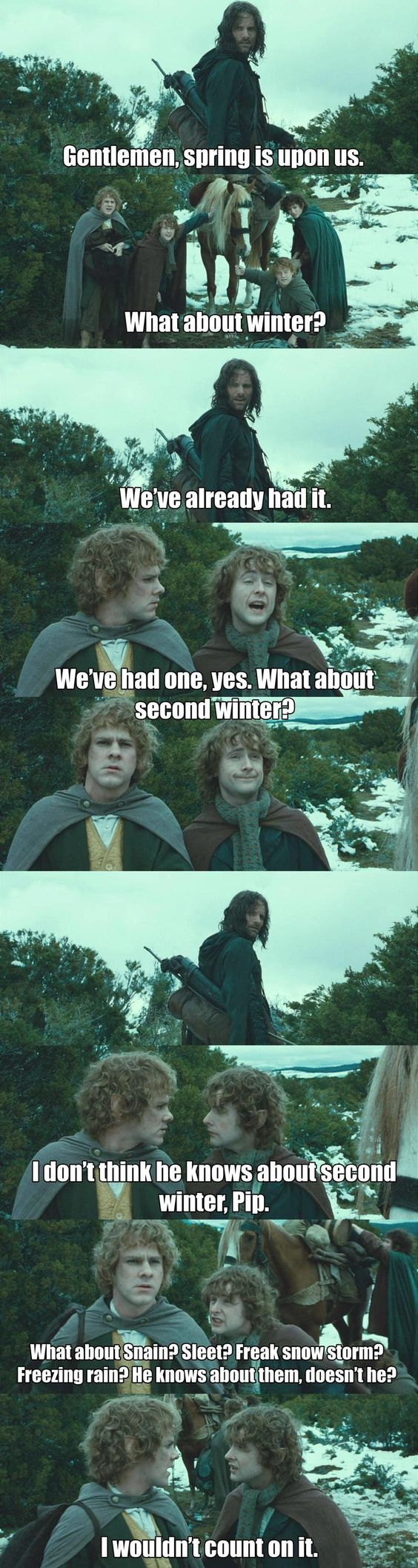 Poor Aragorn might be Spanish...