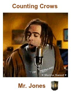 Mr. Jones - Counting Crows Animated Gif Facebook - Click on the Link to Hear the Song in goear Music