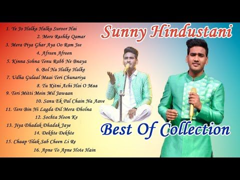 Best Of Sunny Hindustani All Songs Cover Collection Jukebox Indian Idol 11 Neha Kakkar Youtube In 2020 All Songs Songs Indian Idol