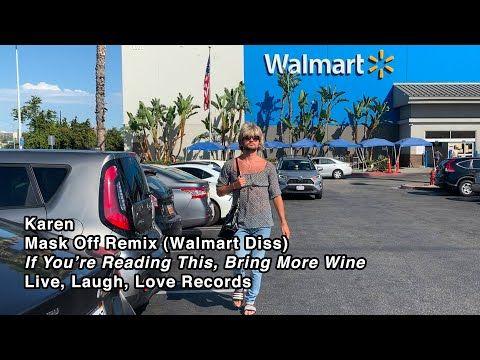 Karen Mask Off Remix Walmart Diss Youtube In 2020 Remix Funny Jokes Karen