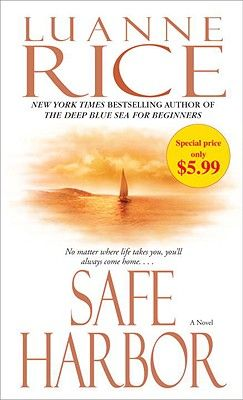 Shop for Safe Harbor  by Luanne Rice  including information and reviews.  Find new and used Safe Harbor on BetterWorldBooks.com.  Free shipping worldwide.