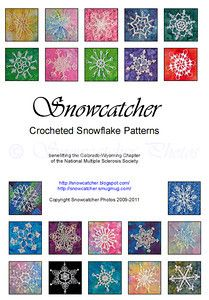 The Snowcatcher Blog : Snowflake Pattern Booklet ~ PDF downloadable Booklet includes 20 top snowflake patterns. Tax Deductible Proceeds from this booklet go towards helping the National Multiple Sclerosis Society.