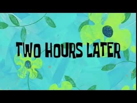 Meme Two Hours Later 2 Spongebob Time Card Youtube Buku Mewarnai Gambar Lucu Gambar Bergerak