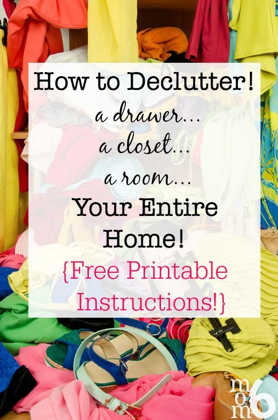 how to declutter a drawer a closet a room your entire home free printable instructions. Black Bedroom Furniture Sets. Home Design Ideas