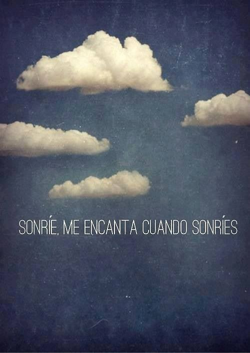 Sonríe, frases, español, amor, vida: