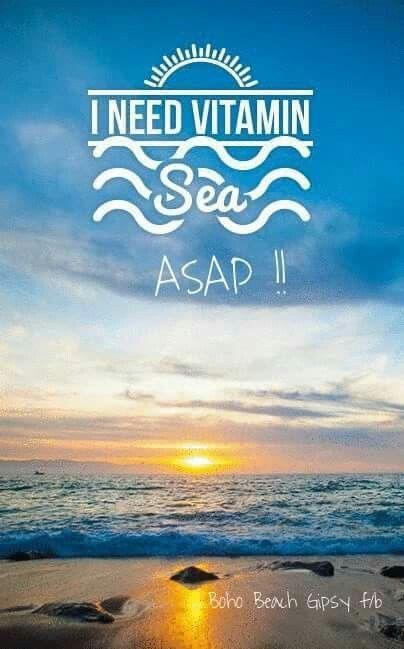 I Need Vitamin Sea Asap S P E A K Pinterest Vitamins