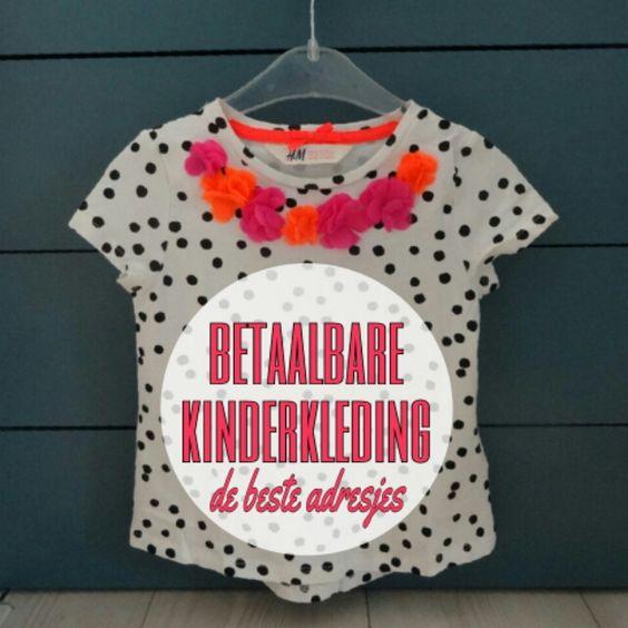 Betaalbaar kleding shoppen voor kids: de beste winkels #leukmetkids #kinderkleding