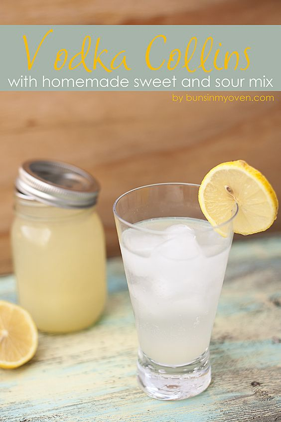 Vodka collins sour mix and homemade on pinterest for Easy cocktails with vodka
