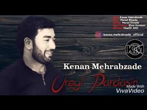 Kenan Mehrabzade Ureyi Partdasin Qoy Ureyi Partdasin Yeni 2019 Youtube Konan Playlist