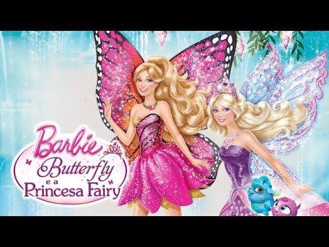 Barbie Butterfly E A Princesa Fairy Filme Completo Barbie