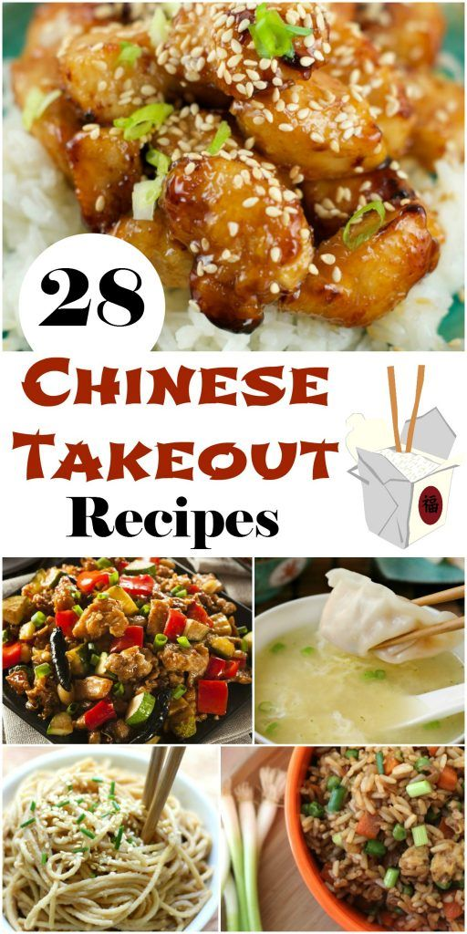 28 Chinese Takeout Recipes Takeout Food Chinese Cooking Asian Recipes