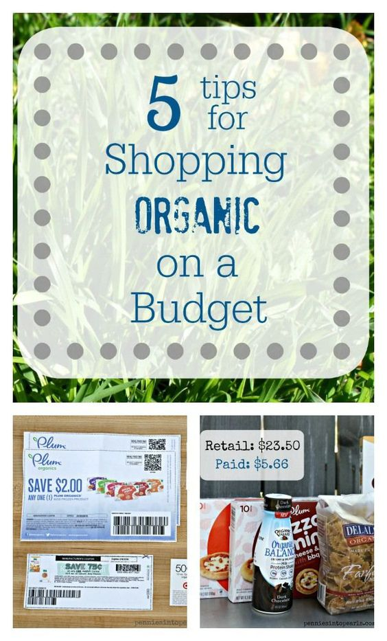 Organic Shopping on a Budget - penniesintopearls.com - Learn how to shop healthy and organic and still be on budget.