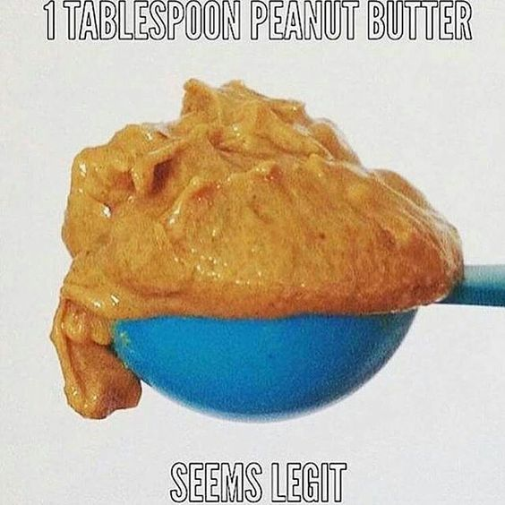 Isn't this the way you are supposed to measure peanut butter? I'm confused...